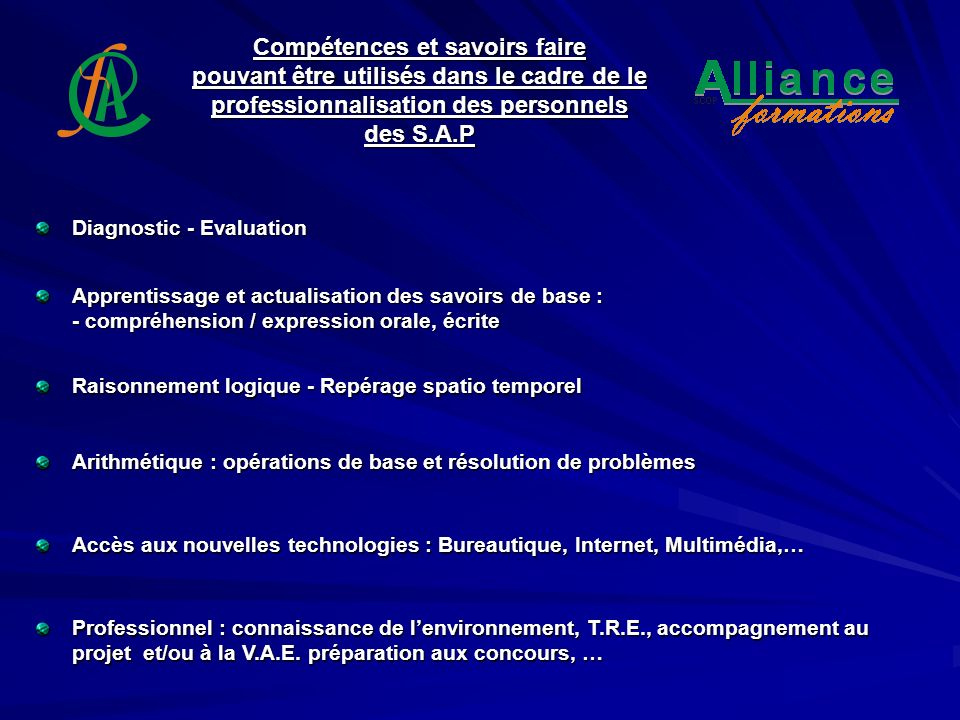 Compétences et savoirs faire pouvant être utilisés dans le cadre de le professionnalisation des personnels des S.A.P