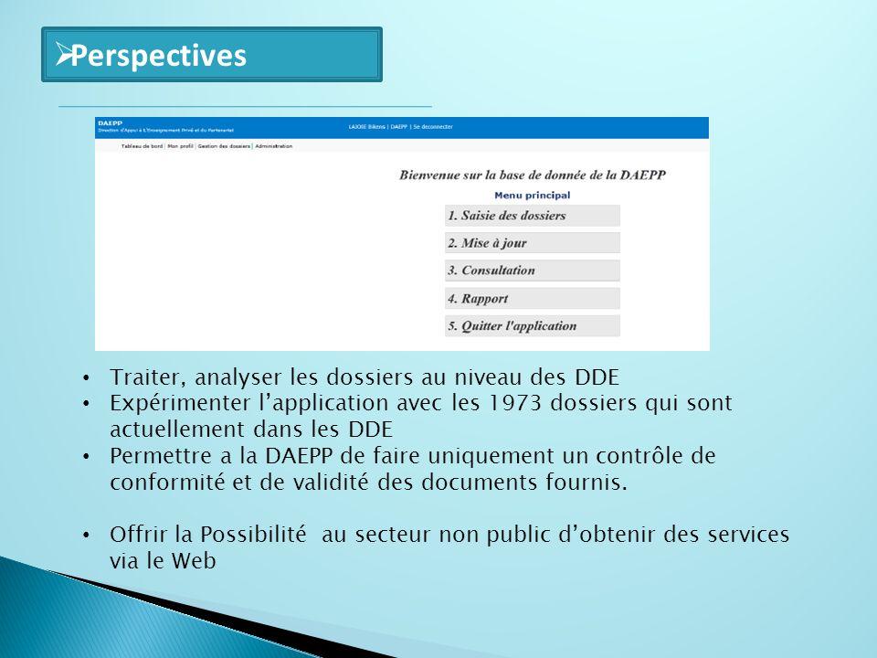 Perspectives Traiter, analyser les dossiers au niveau des DDE