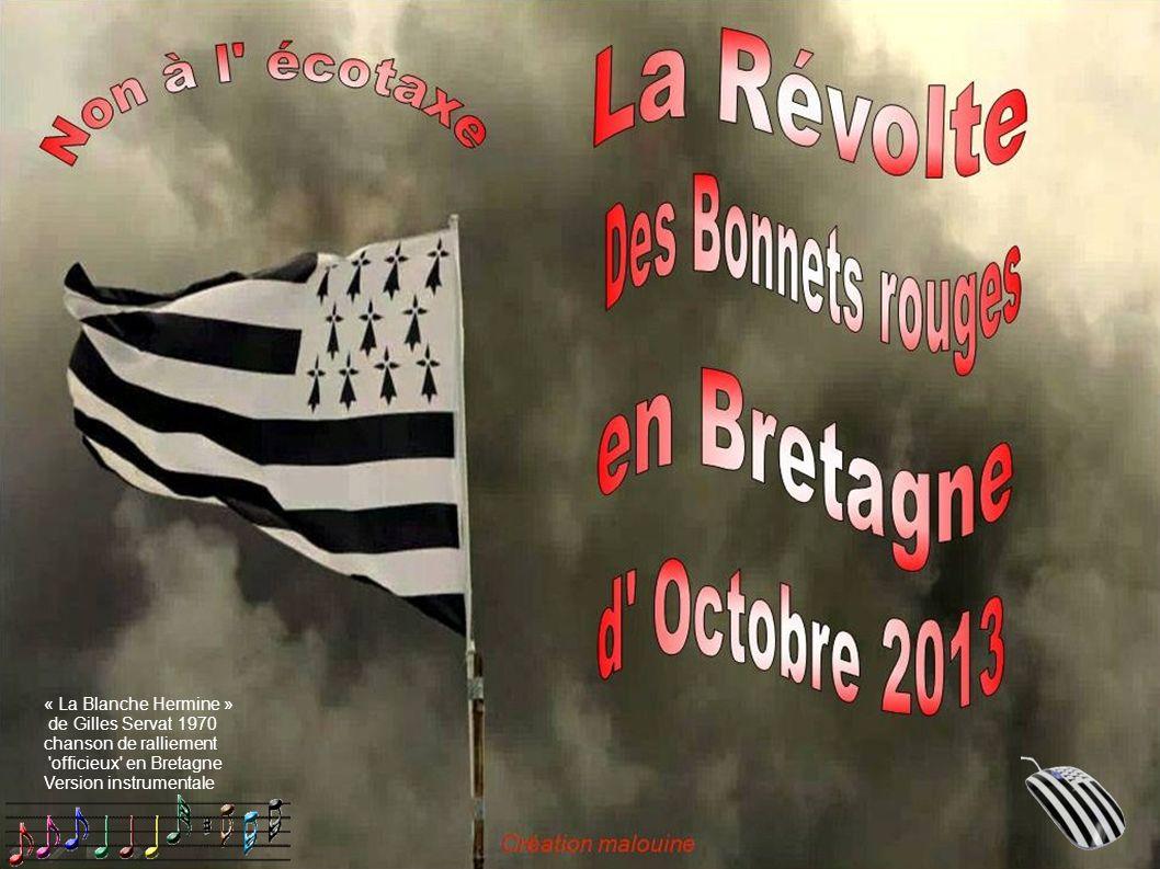 « La Blanche Hermine » de Gilles Servat 1970. chanson de ralliement.