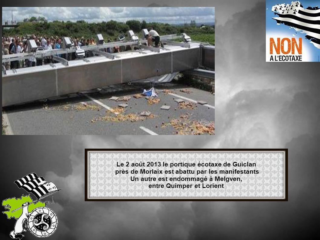 Le 2 août 2013 le portique écotaxe de Guiclan