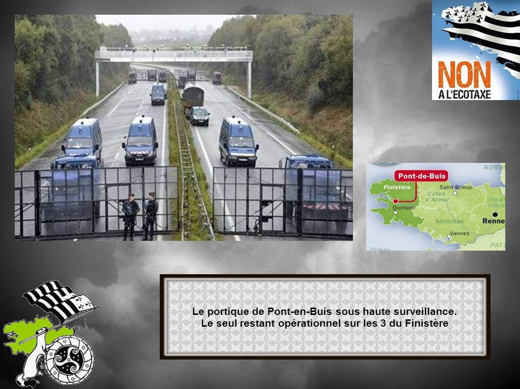 Le portique de Pont-en-Buis sous haute surveillance.