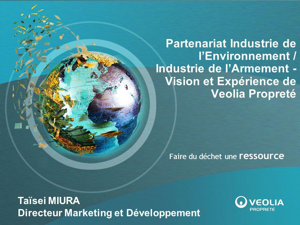 Partenariat Industrie de l'Environnement / Industrie de l'Armement - Vision et Expérience de Veolia Propreté