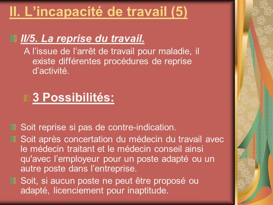 II. L'incapacité de travail (5)