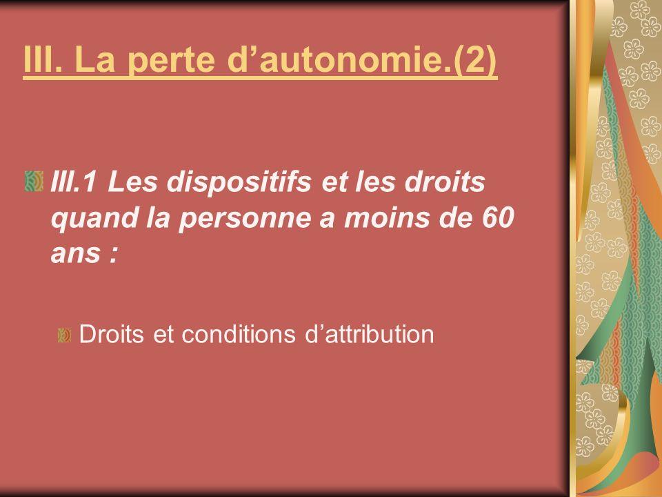III. La perte d'autonomie.(2)