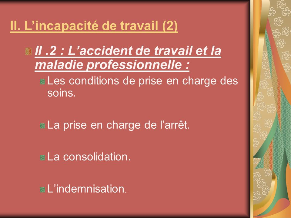 II. L'incapacité de travail (2)