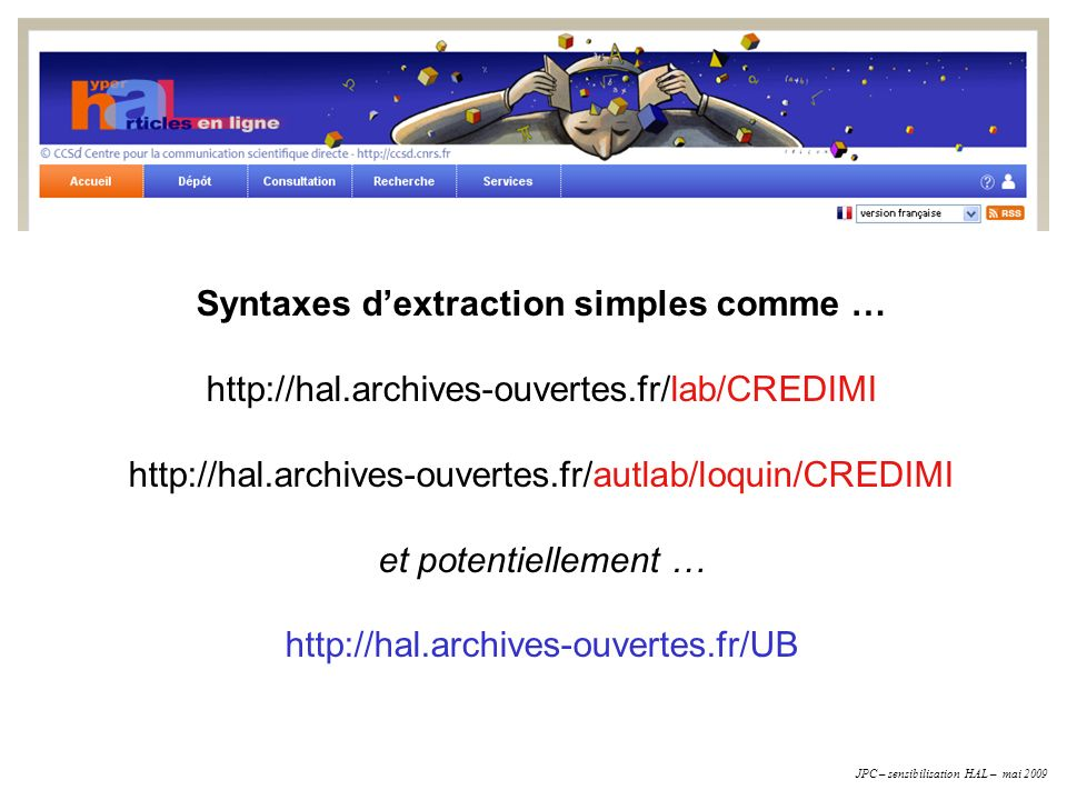 Syntaxes d'extraction simples comme …