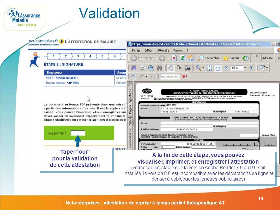Validation Taper oui pour la validation de cette attestation