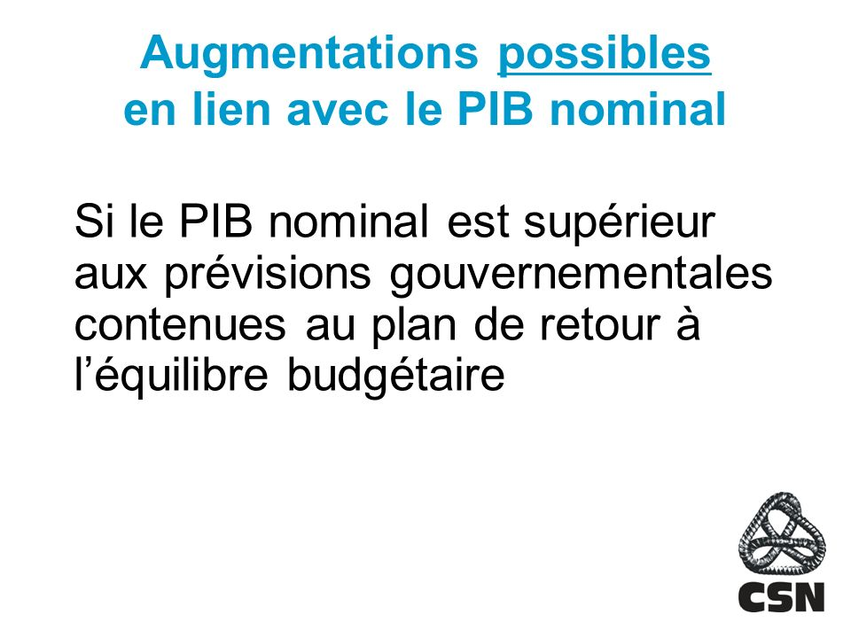 Augmentations possibles en lien avec le PIB nominal