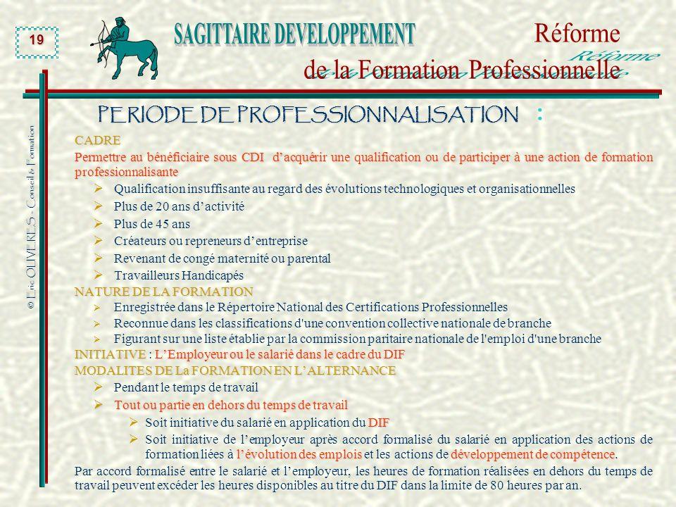 PERIODE DE PROFESSIONNALISATION :