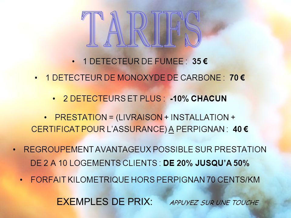 TARIFS EXEMPLES DE PRIX: APPUYEZ SUR UNE TOUCHE