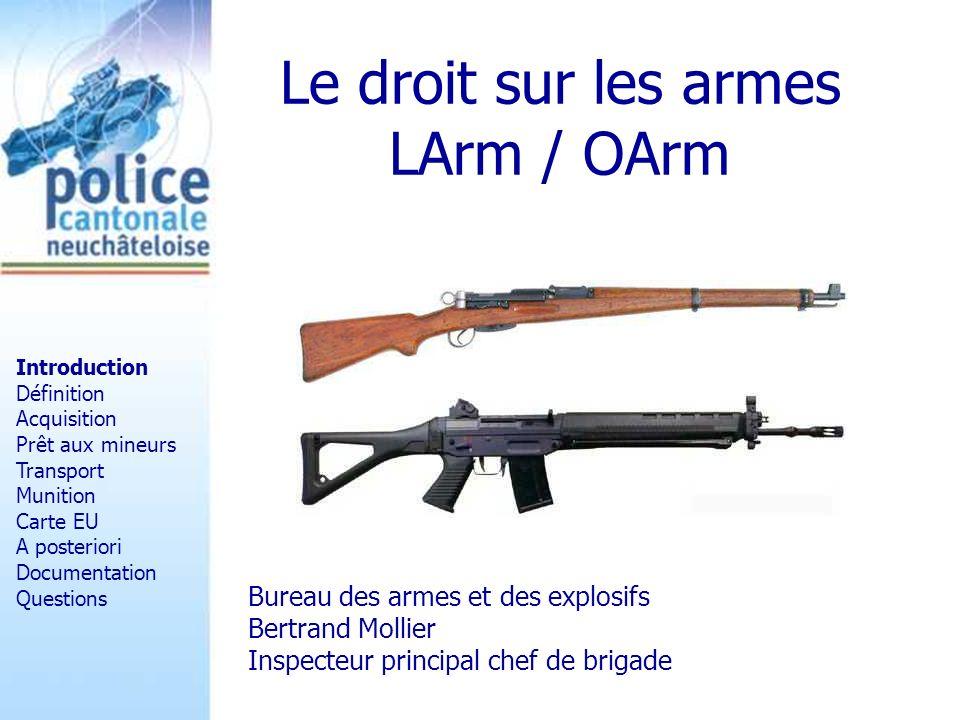 Le droit sur les armes LArm / OArm