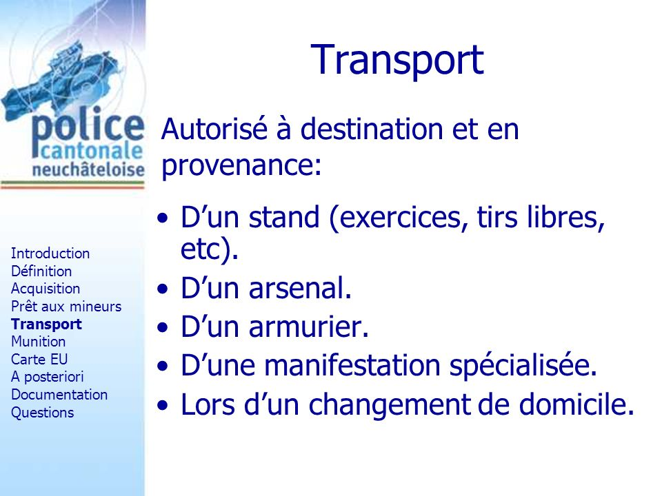 Transport Autorisé à destination et en provenance: