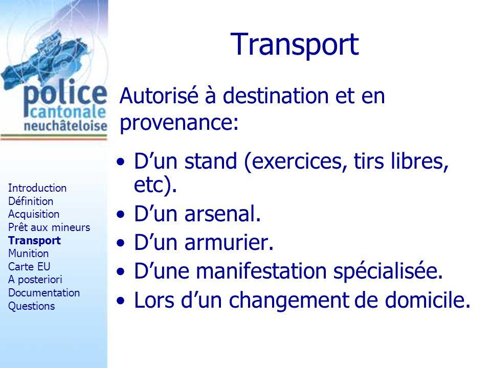 Transport Autorisé à destination et en provenance: