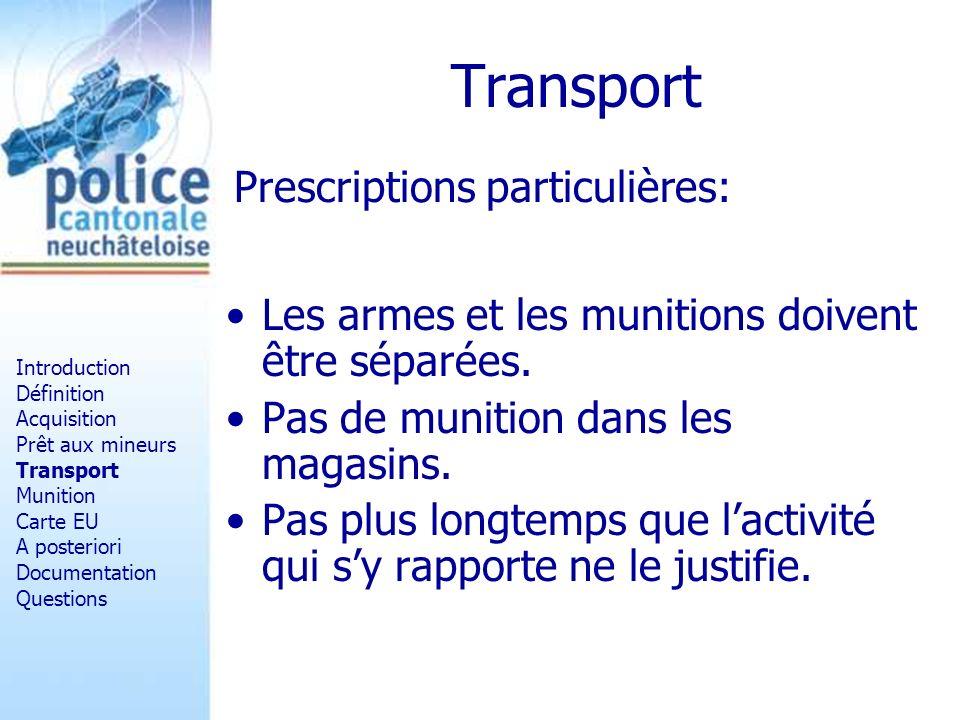 Transport Prescriptions particulières:
