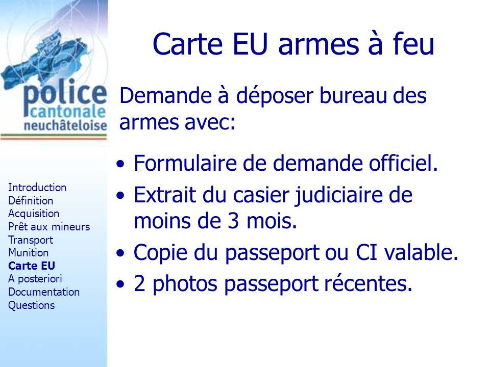 Carte EU armes à feu Demande à déposer bureau des armes avec: