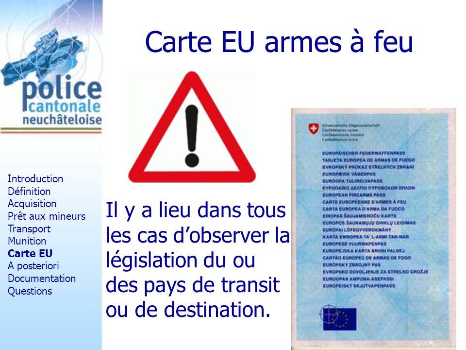Carte EU armes à feu Introduction. Définition. Acquisition. Prêt aux mineurs. Transport. Munition.