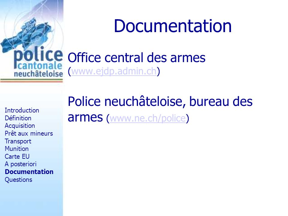 Documentation Office central des armes (www.ejdp.admin.ch)