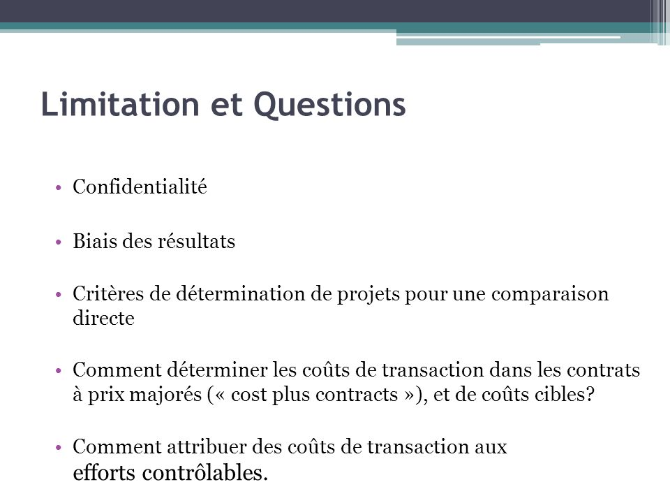 Limitation et Questions