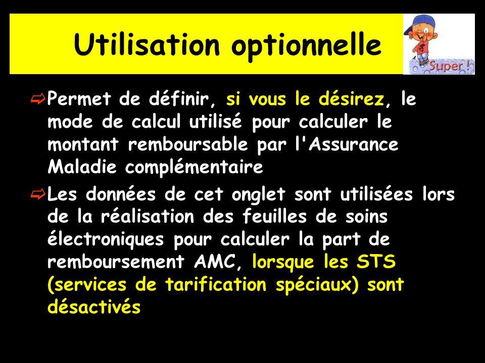 Utilisation optionnelle