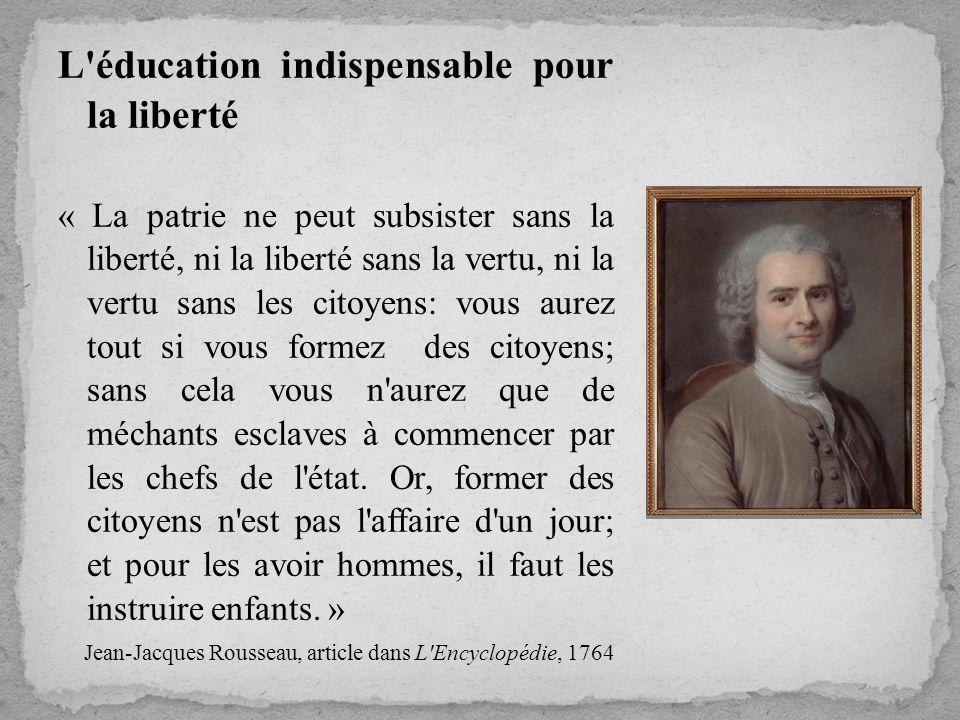 L éducation indispensable pour la liberté
