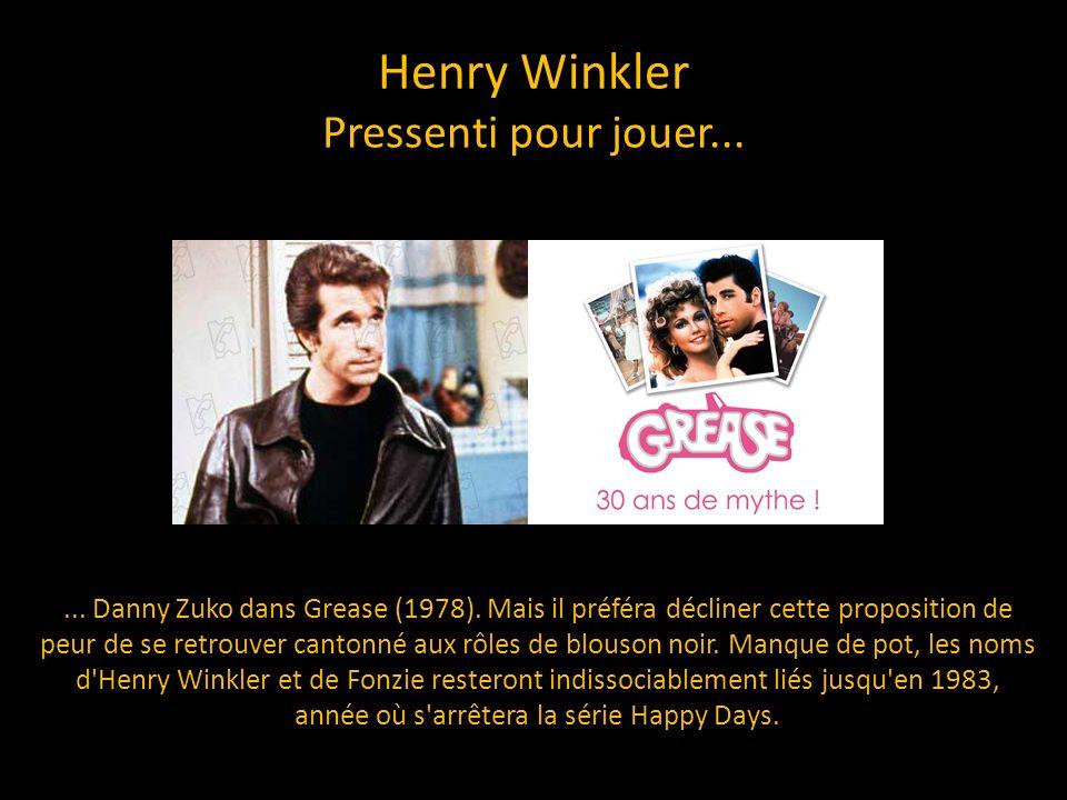 Henry Winkler Pressenti pour jouer...