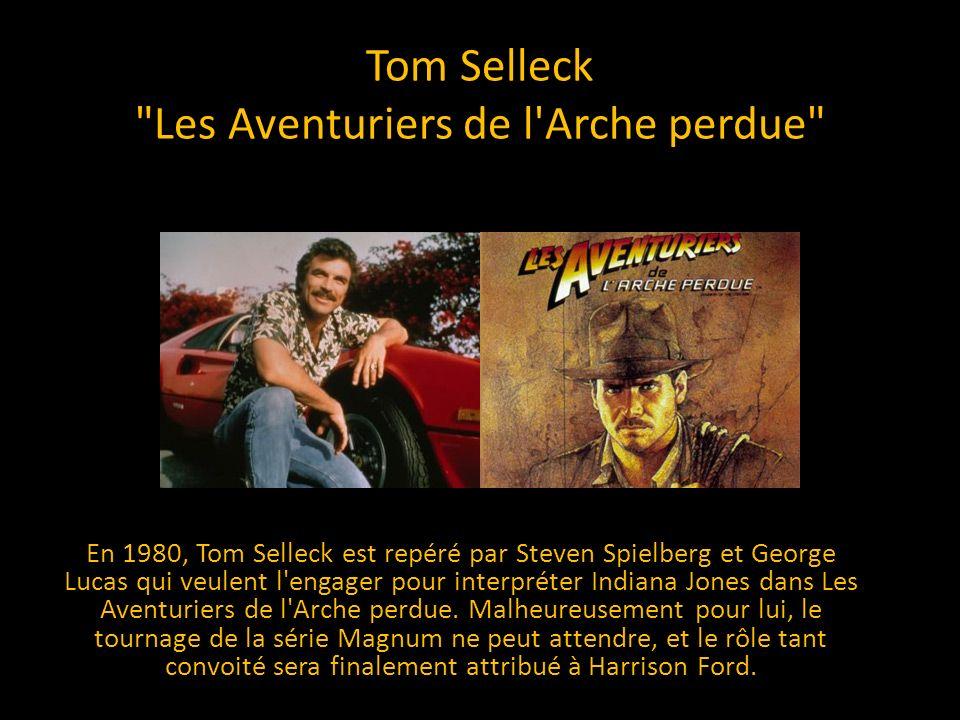 Tom Selleck Les Aventuriers de l Arche perdue