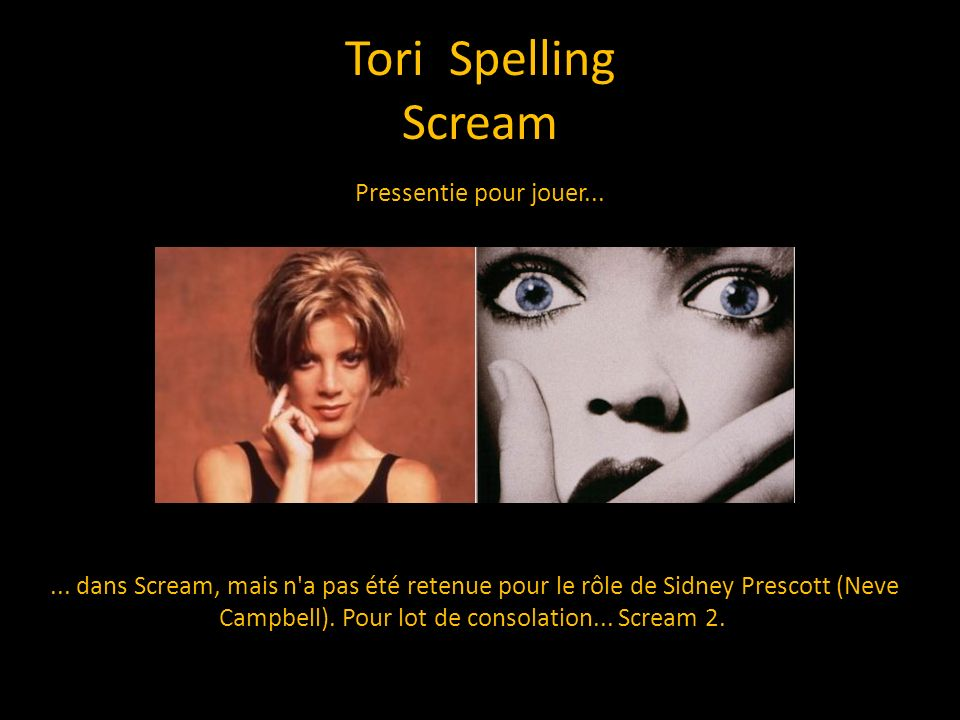 Tori Spelling Scream Pressentie pour jouer...
