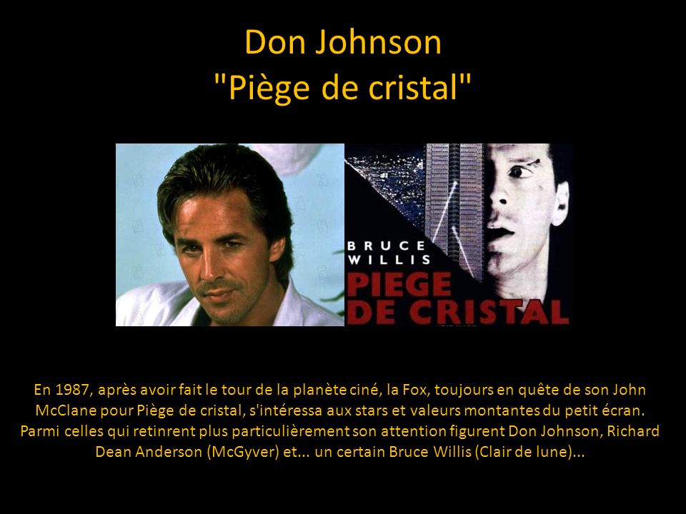 Don Johnson Piège de cristal