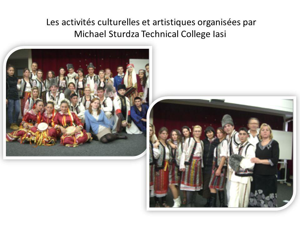 Les activités culturelles et artistiques organisées par Michael Sturdza Technical College Iasi