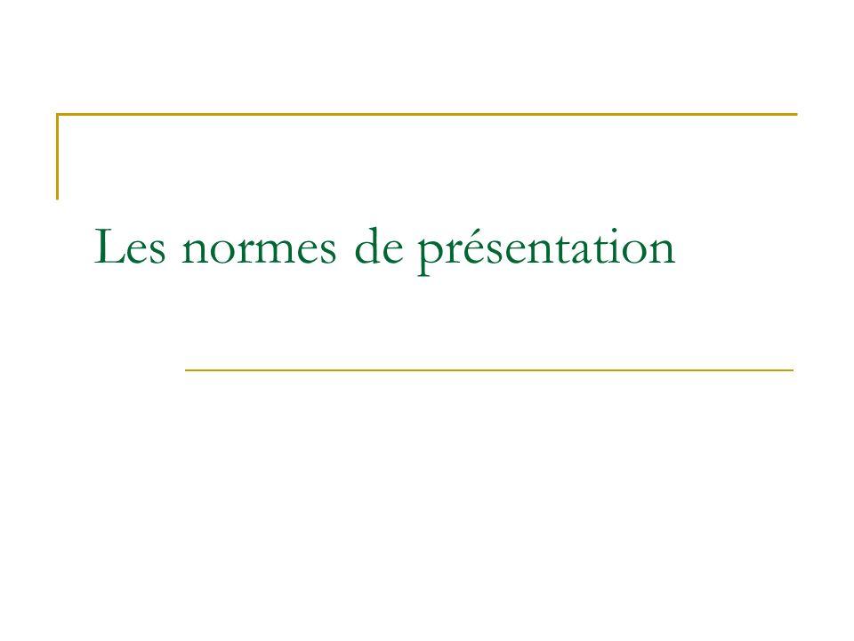 Les normes de présentation
