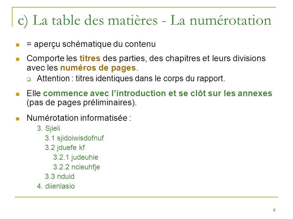 c) La table des matières - La numérotation
