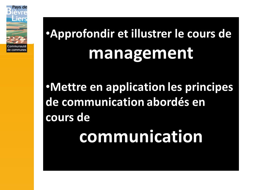 management communication Approfondir et illustrer le cours de