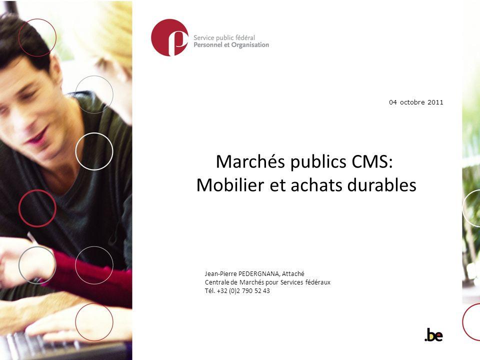Marchés publics CMS: Mobilier et achats durables