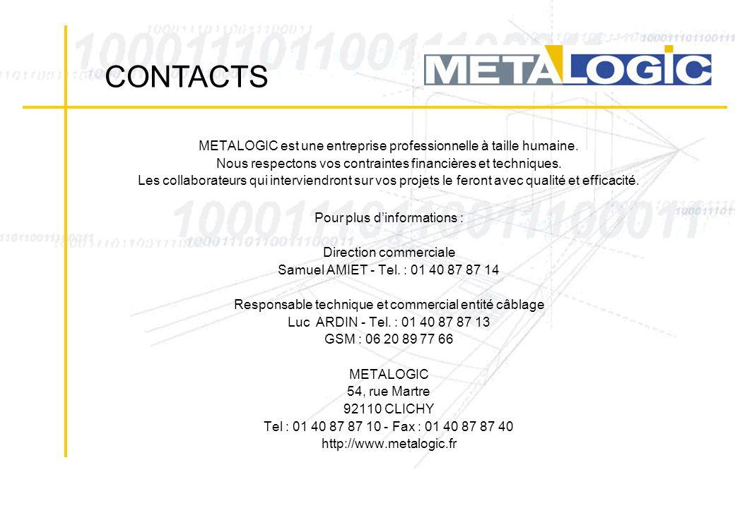 CONTACTS METALOGIC est une entreprise professionnelle à taille humaine. Nous respectons vos contraintes financières et techniques.