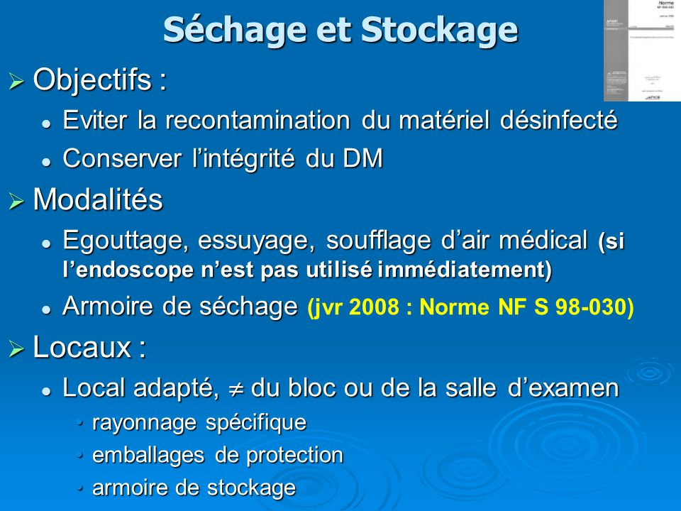 Séchage et Stockage Objectifs : Modalités Locaux :