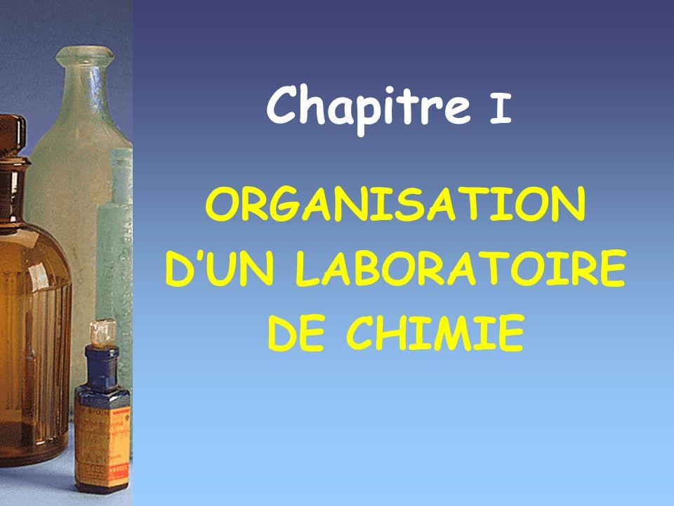 ORGANISATION D'UN LABORATOIRE DE CHIMIE