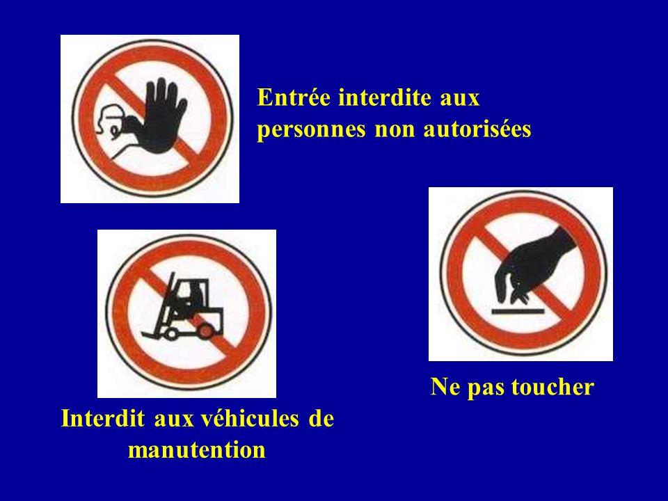 Interdit aux véhicules de manutention