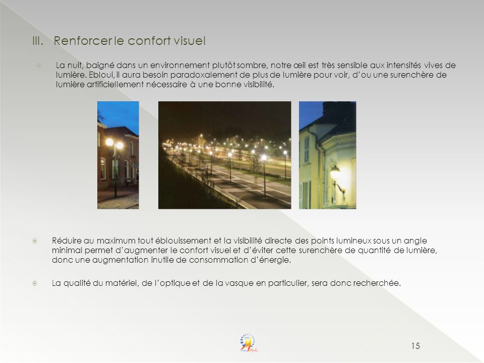 Renforcer le confort visuel