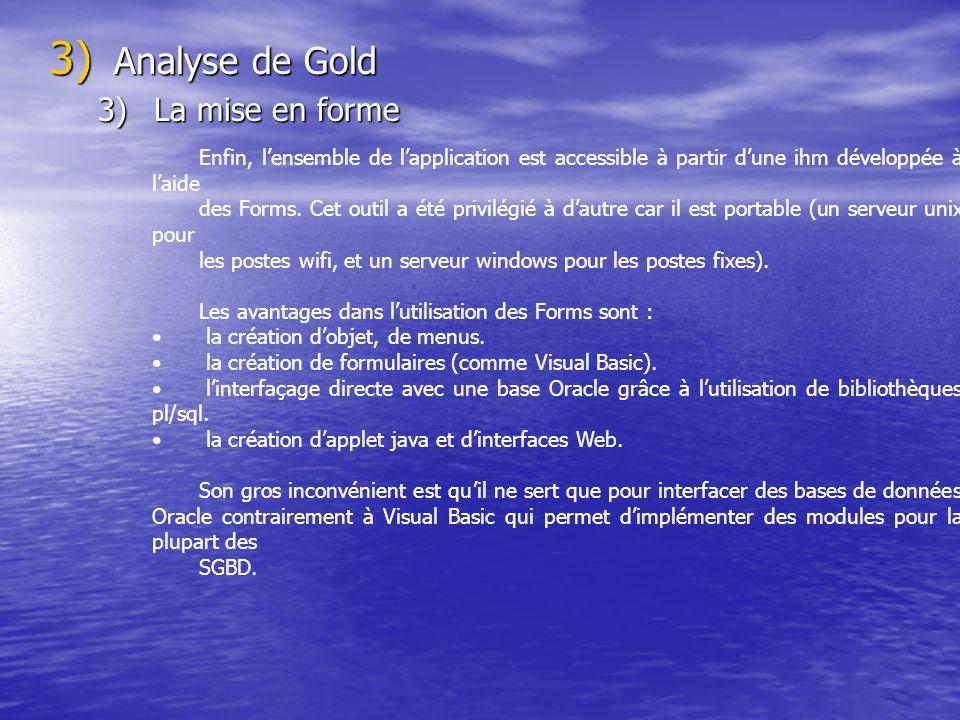 Analyse de Gold La mise en forme