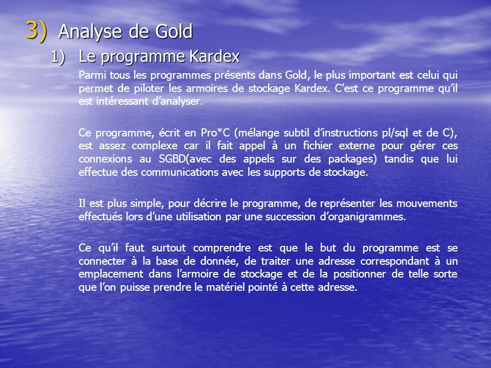 Analyse de Gold Le programme Kardex