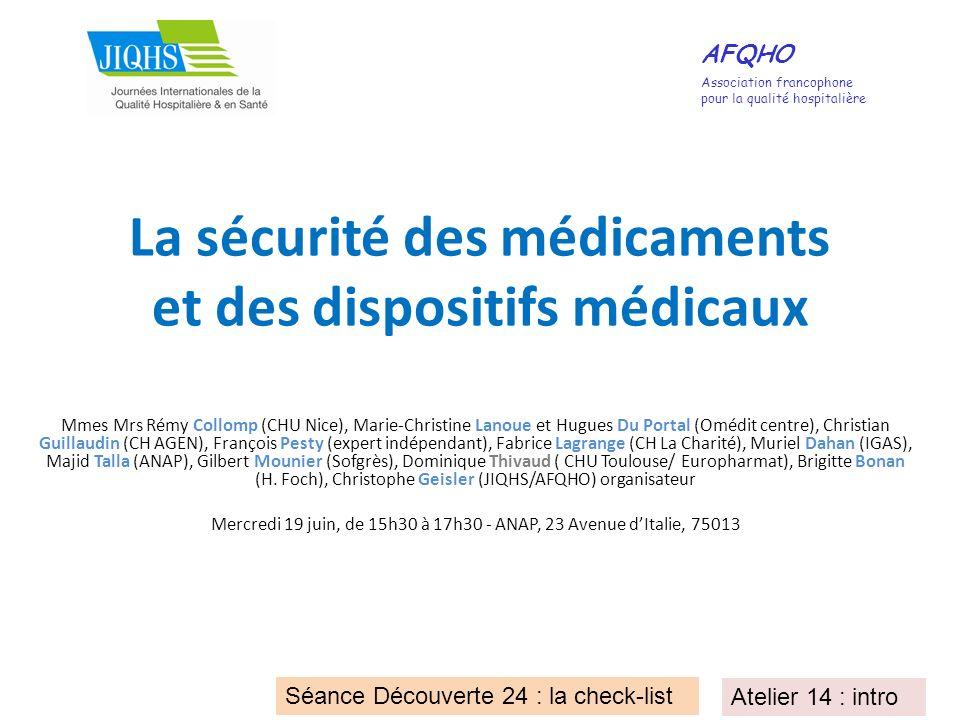 La sécurité des médicaments et des dispositifs médicaux