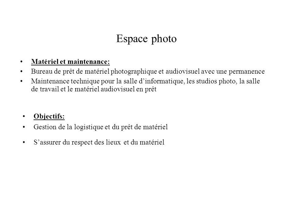 Espace photo Matériel et maintenance:
