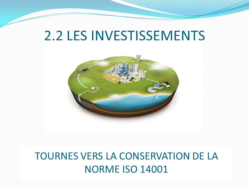 TOURNES VERS LA CONSERVATION DE LA NORME ISO 14001