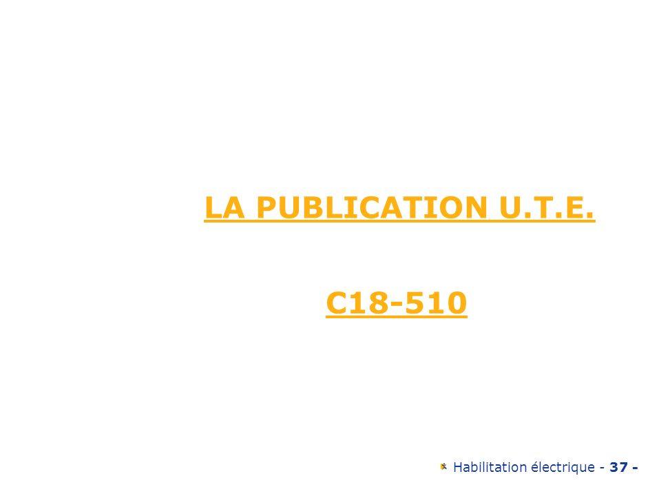 LA PUBLICATION U.T.E. C18-510