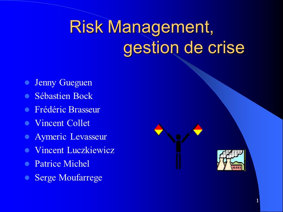 Risk Management, gestion de crise
