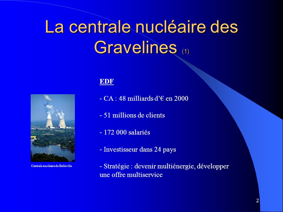 La centrale nucléaire des Gravelines (1)