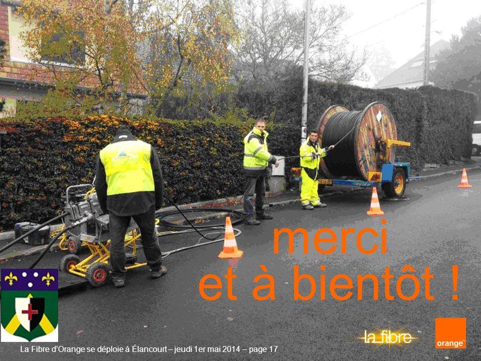 merci et à bientôt . La Fibre d'Orange se déploie à Élancourt – jeudi 30 mars 2017 – page 17.