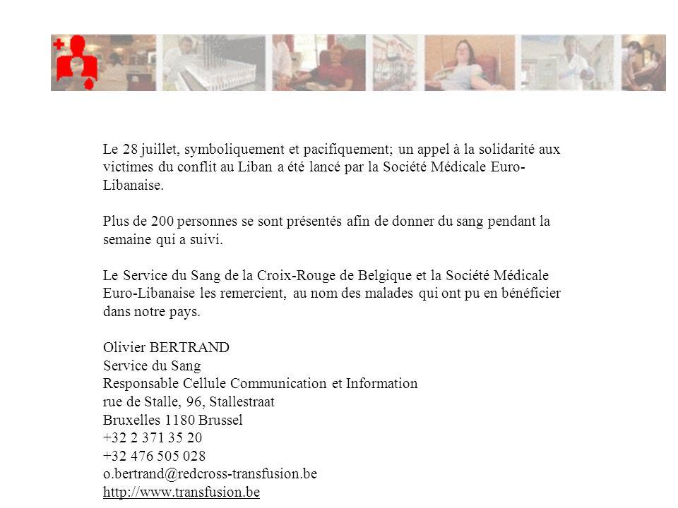 Le 28 juillet, symboliquement et pacifiquement; un appel à la solidarité aux victimes du conflit au Liban a été lancé par la Société Médicale Euro-Libanaise.