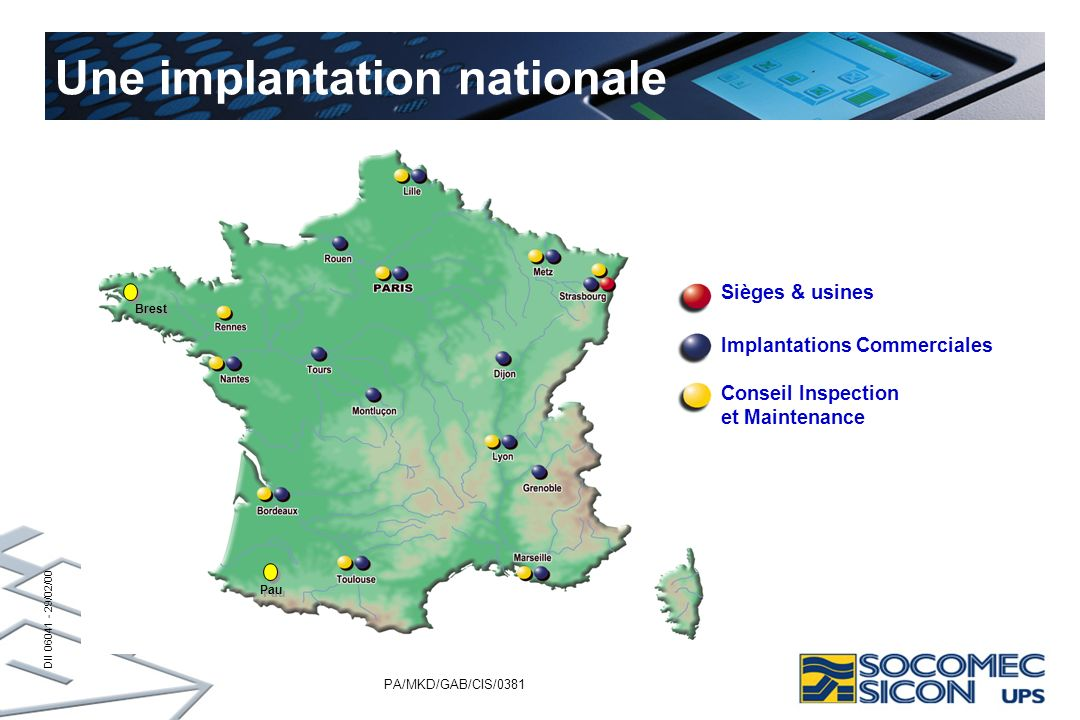 Une implantation nationale