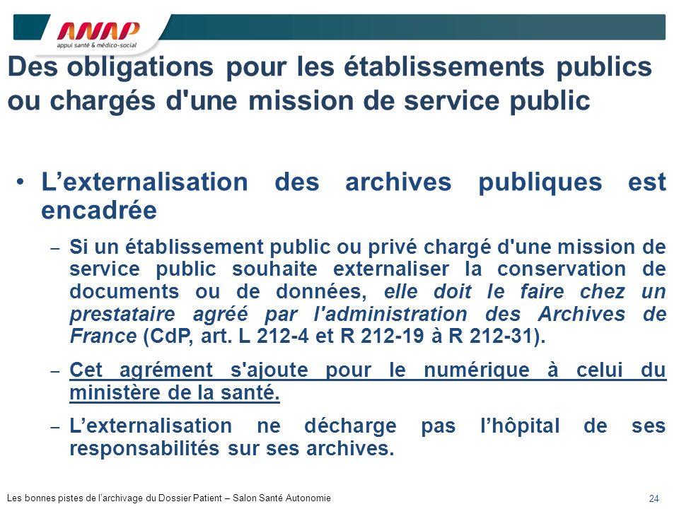Des obligations pour les établissements publics ou chargés d une mission de service public